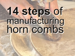 Manufacturing horn combs